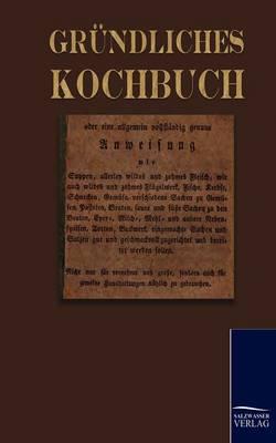 Grundliches Kochbuch (Paperback)