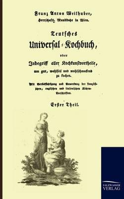 Teutsches Universal-Kochbuch (Paperback)