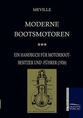 Moderne Bootsmotoren (1926) (Paperback)