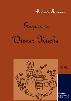 Exquisite Wiener Kuche (Paperback)