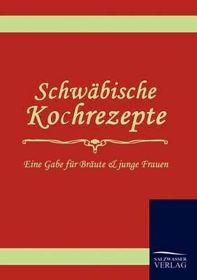Schwabische Kochrezepte (Paperback)