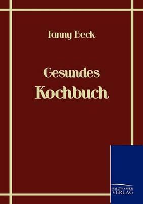 Gesundes Kochbuch (Paperback)