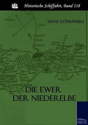 Die Ewer Der Niederelbe (Paperback)