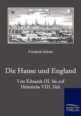 Die Hanse Und England (Paperback)