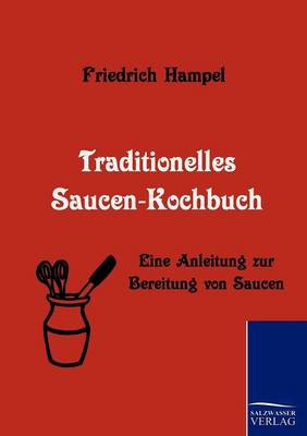 Traditionelles Saucen-Kochbuch (Paperback)