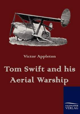 Tom Swift and His Aerial Warship (Paperback)