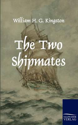 The Two Shipmates (Paperback)