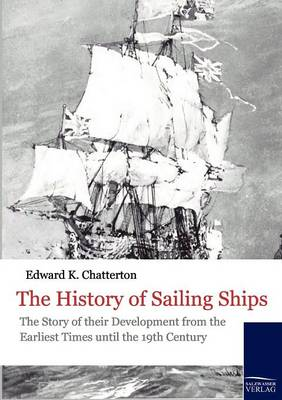The History of Sailing Ships (Paperback)