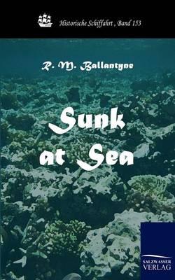 Sunk at Sea (Paperback)