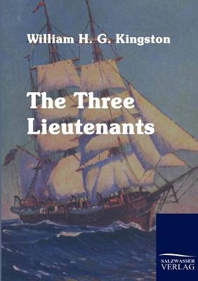 The Three Lieutenants (Paperback)