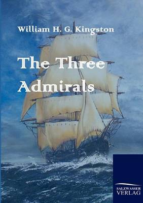 The Three Admirals (Paperback)