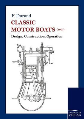 Classic Motor Boats (1907) (Paperback)