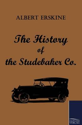 The History of the Studebaker Co. (Paperback)