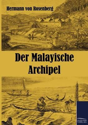 Der Malayische Archipel (Paperback)