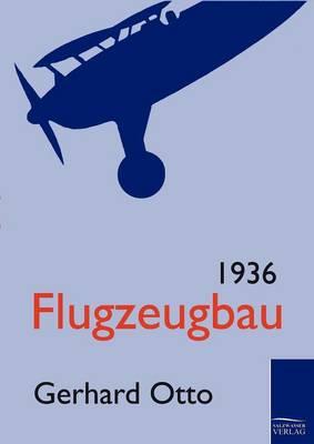Flugzeugbau 1936 (Paperback)