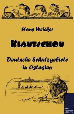 Kiautschou (Paperback)