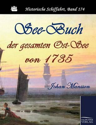See-Buch Der Gesamten Ost-See Von 1735 (Paperback)