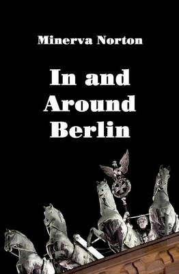 In and Around Berlin (Paperback)