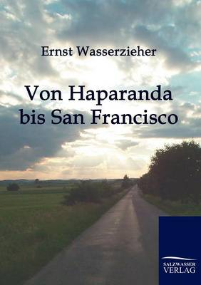 Von Haparanda Bis San Francisco (Paperback)
