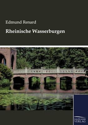 Rheinische Wasserburgen (Paperback)