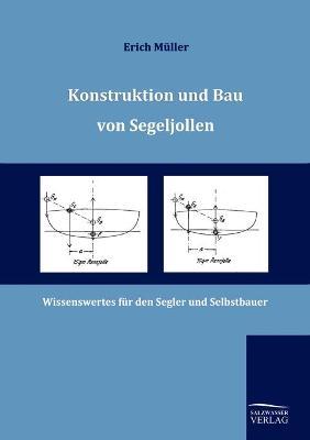 Konstruktion Und Bau Von Segeljollen (Paperback)