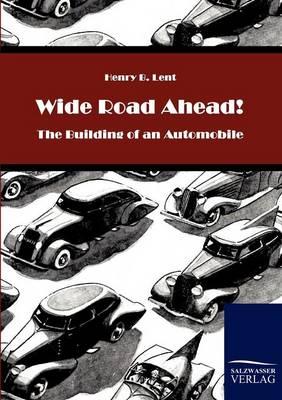 Wide Road Ahead! (Paperback)