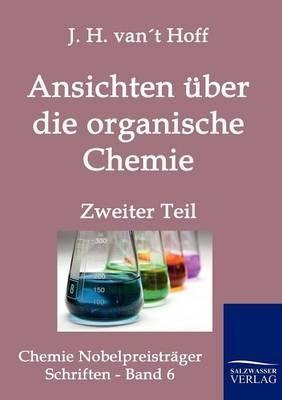 Ansichten Uber Die Organische Chemie (Paperback)