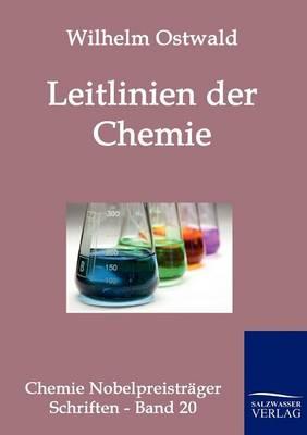 Leitlinien Der Chemie (Paperback)