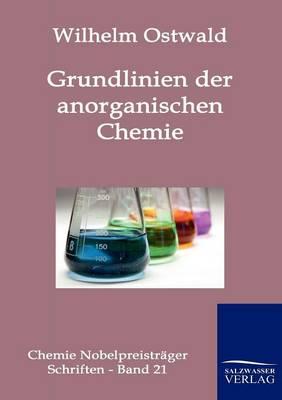 Grundlinien Der Anorganischen Chemie (Paperback)