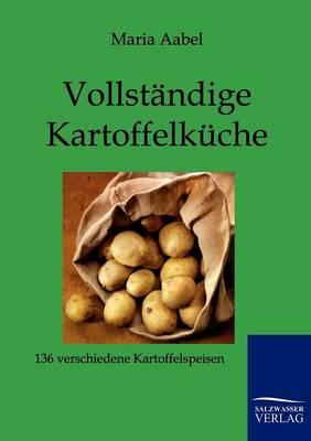Vollstandige Kartoffelkuche (Paperback)