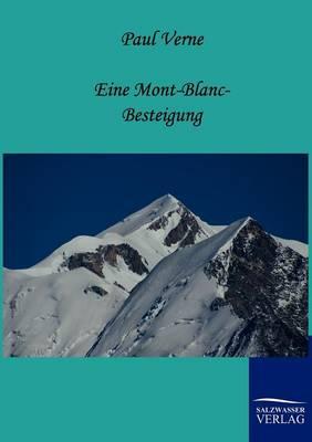 Eine Mont-Blanc-Besteigung (Paperback)