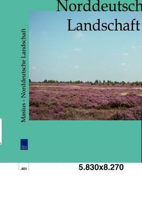 Norddeutsche Landschaft (Paperback)