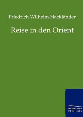Reise in Den Orient (Paperback)