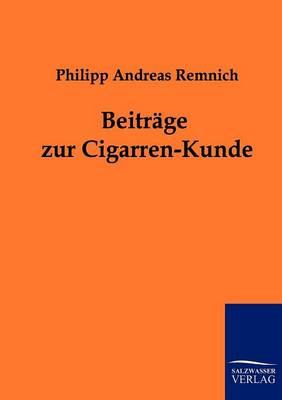 Beitrage Zur Cigarren-Kunde (Paperback)