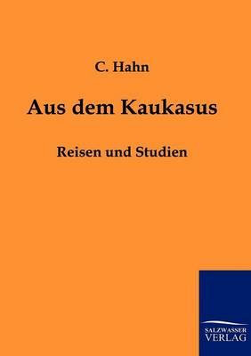 Aus Dem Kaukasus (Paperback)