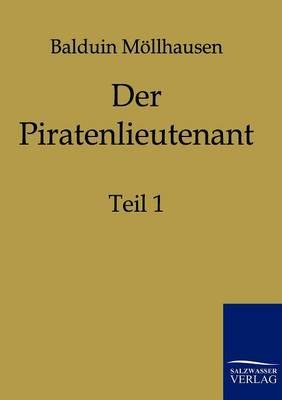 Der Piratenlieutenant (Paperback)