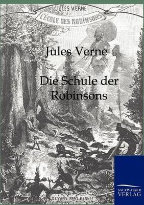 Die Schule Der Robinsons (Paperback)