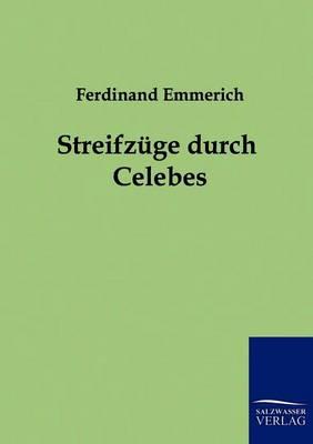 Streifz GE Durch Celebes (Paperback)