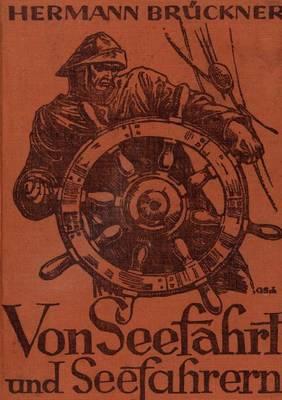 Von Seefahrt Und Seefahrern (Paperback)