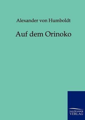 Auf Dem Orinoko (Paperback)