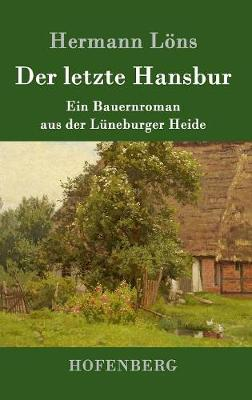 Der Letzte Hansbur (Hardback)