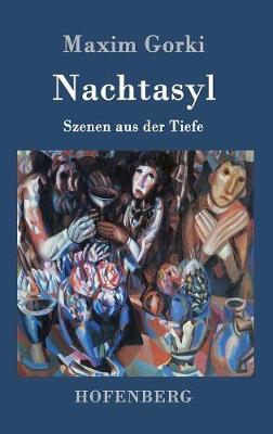Nachtasyl (Hardback)