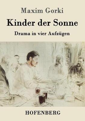 Kinder Der Sonne (Paperback)