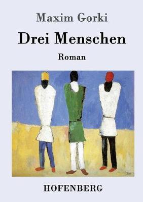 Drei Menschen (Paperback)