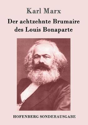 Der Achtzehnte Brumaire Des Louis Bonaparte (Paperback)