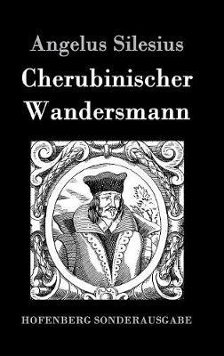 Cherubinischer Wandersmann (Hardback)