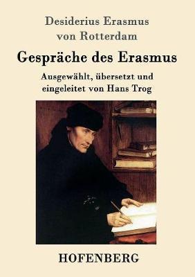 Gesprache Des Erasmus (Paperback)