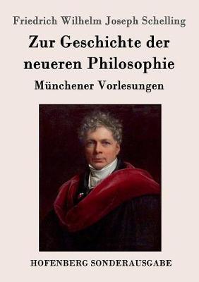 Zur Geschichte Der Neueren Philosophie (Paperback)