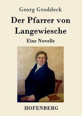 Der Pfarrer Von Langewiesche (Paperback)