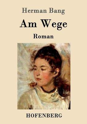 Am Wege (Paperback)